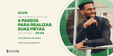 [Niterói/RJ] Workshop 4 Passos Para Realizar Suas Metas bilhetes