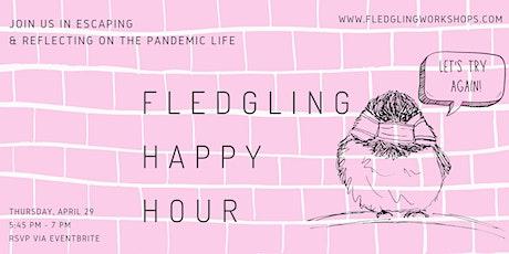 Fledgling Happy Hour tickets