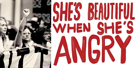 "Virtual Film Discussion: ""She's Beautiful When She's Angry"" tickets"