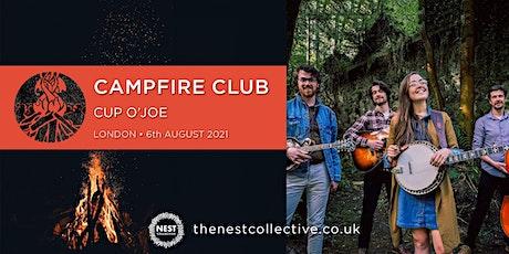 Campfire Club London: Cup O'Joe tickets