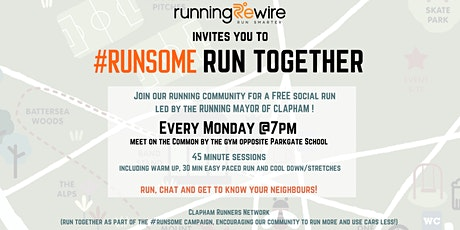 #RUNSOME Run Together Clapham Social Run billets