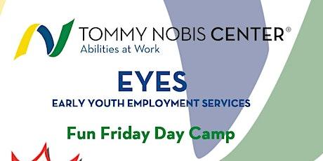 EYES: Fun Friday Day Camp tickets