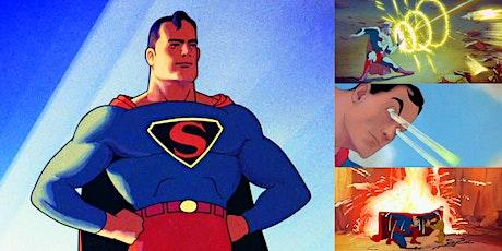 'Superman: Analyzing the Fleischer Studios Superman Cartoons' Webinar tickets