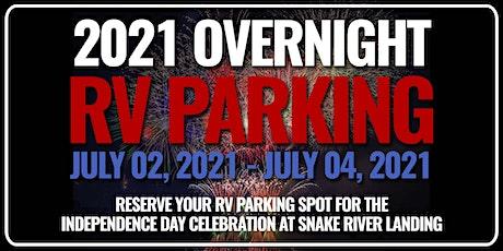 4th of July Celebration - RV Overnight Parking July 2-4, 2021 tickets