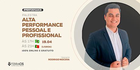 [Lisboa/PT] Workshop Alta Performance Pessoal e Profissional bilhetes
