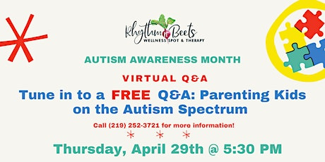 FREE Virtual Q&A: Parenting Kids on the Autism Spectrum tickets