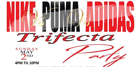 NIKE vs PUMA vs ADIDAS PARTY tickets