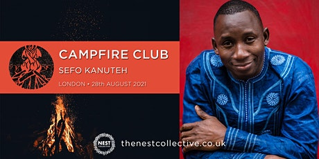 Campfire Club London: Sefo Kanuteh tickets