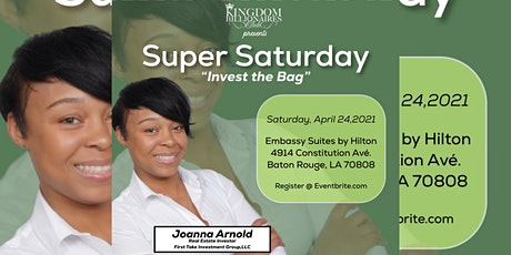 Super Saturday: Invest The Bag!!! tickets