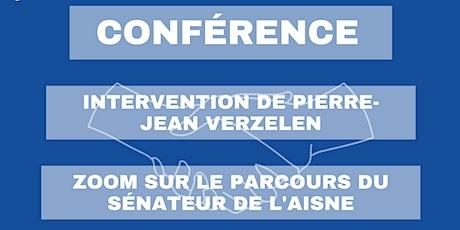 Conférence du sénateur de l'Aisne Pierre-Jean Verzelen billets