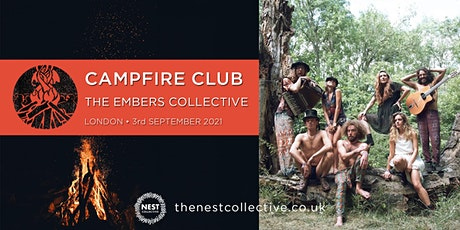 Campfire Club London: The Embers Collective tickets