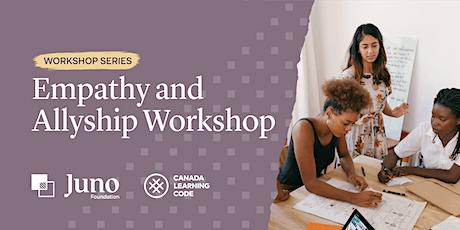Juno Foundation: Empathy and Allyship Workshop Tickets