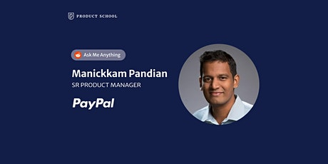 Live Chat with PayPal Sr Product Manager tickets