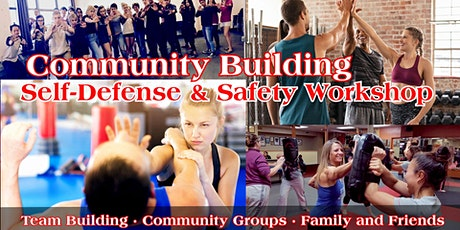 Free community Building Self Defense and Safety Workshop tickets