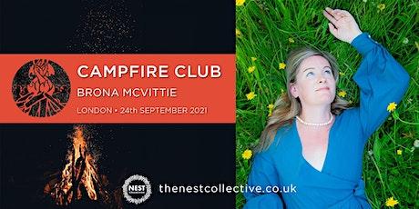 Campfire Club London: Brona McVittie tickets