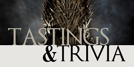 Tastings & Trivia: I Drink and I Know Things tickets