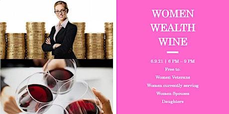 NEFL Women Veterans Women Wealth & Wine tickets
