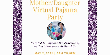 Mother/Daughter Virtual Pajama Party tickets