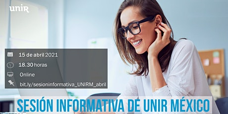 Sesión Informativa Online UNIR México boletos