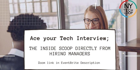 Ace your Tech Interview; the inside scoop directly from hiring managers tickets