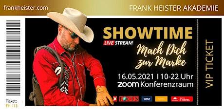Mach Dich zur Marke - Frank Heister Akademie! Tickets