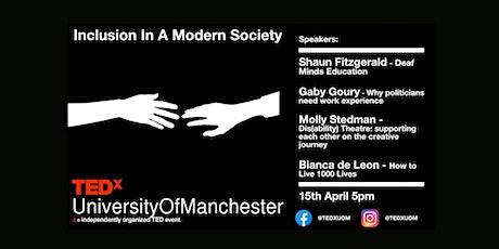 Inclusion in a Modern Society | TEDxUniversityofManchester biglietti