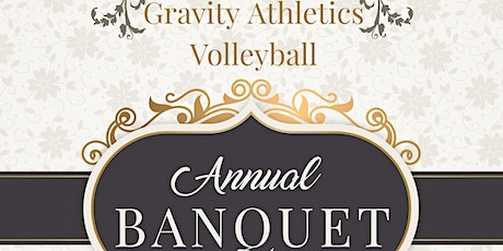 Gravity Athletix Annual Banquet tickets