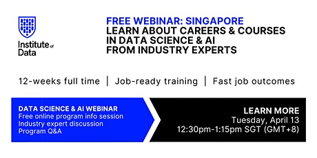 Webinar - Singapore Data Science & AI Info Session: 12:30pm SGT - April 13 tickets