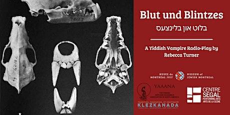 Blut und Blintzes: A Yiddish Vampire Radio Play with Rebecca Turner tickets