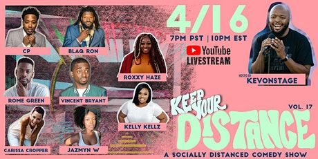 Keep Your Distance - A Socially Distanced Comedy Show, Volume 17 tickets
