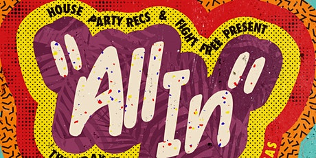 House Party Recs & FightFree Present: All In tickets