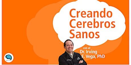 Creando un Cerebro en Forma con el Dr. Irving E. Vega entradas