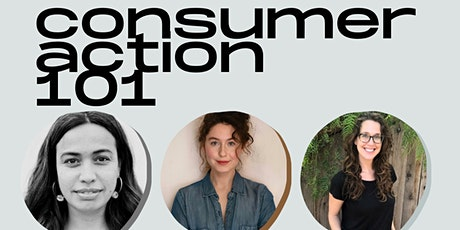 Consumer Action 101 - How do we make better choices in our everyday lives? tickets