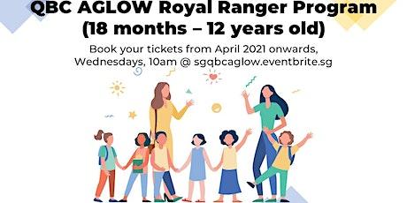 AGLOW Royal Ranger Children Service (18 Apr) tickets