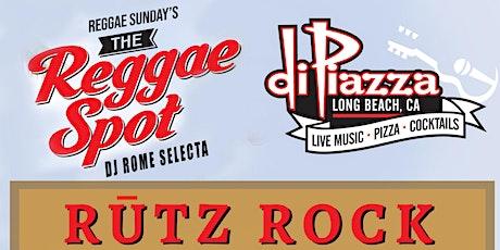 The Reggae Spot Presents:  Rutz Rock tickets