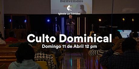 Culto Domingo - 11 de Abril 12 pm boletos