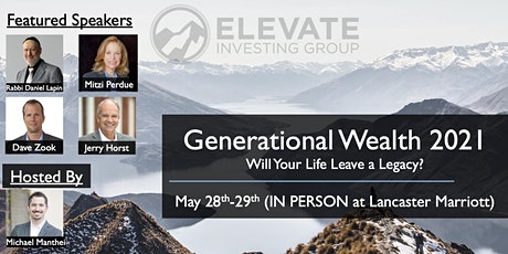 Generational Wealth 2021 - Will Your Life Leave a Legacy? tickets