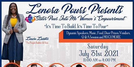 Sister Pour Into Me Women's Empowerment tickets