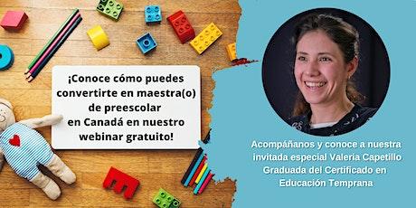 México: Certificado en Educación Temprana - Sesión informativa: Mayo 26 entradas
