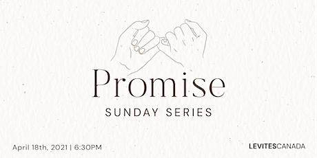 Sunday Series | Promise tickets