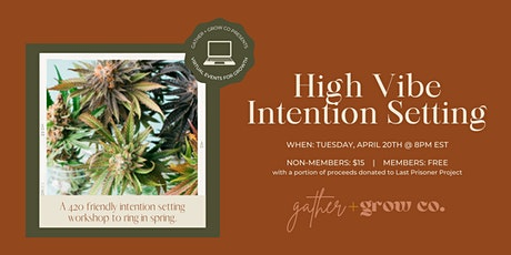 High Vibe Intention Setting Workshop tickets