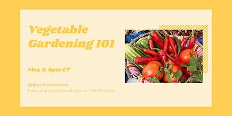 Vegetable Gardening 101 - ONLINE CLASS tickets