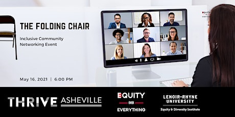 Equity Over Everything:  May 2021 Folding Chair Session tickets