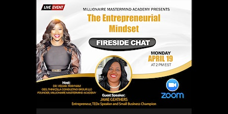 Economic  Empowerment  Entrepreneur Success Fireside Chat tickets