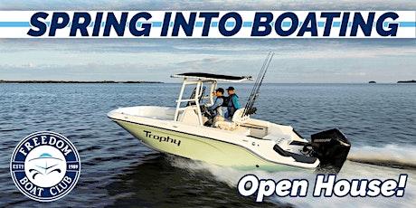 Freedom Boat Club Redondo Beach | Spring into Savings Open House! tickets