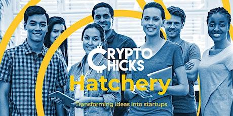 CryptoChicks Hatchery: Build Your Blockchain Business tickets