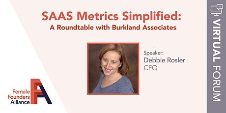 SAAS Metrics Simplified: : A Roundtable with Burkland tickets
