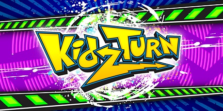 KidzTurn (SUNDAY NIGHT) tickets