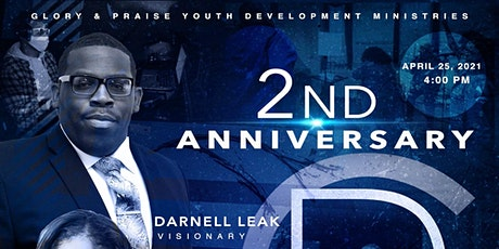 GLORY AND PRAISE YOUTH DEVELOPMENT 2ND ANNIVERSARY tickets