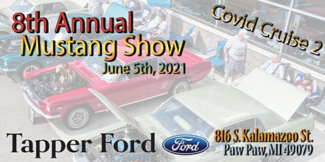 8th Annual Mustang Show-Tapper Ford (Cruise to Gilmore Museum) tickets